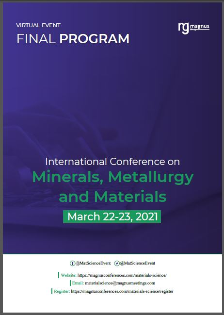 International Conference on MINERALS, METALLURGY AND MATERIALS | Virtual Program